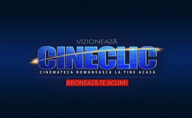 (Publicitate) CINECLIC – filme românești,seriale și piese de teatru digitalizate la o calitate excepțională